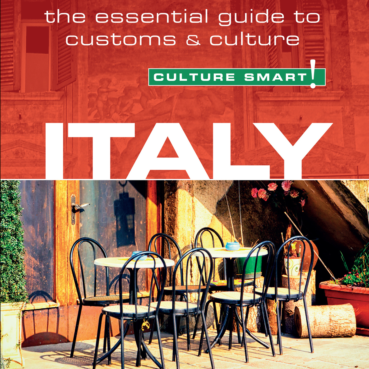 Printable Culture Smart! Italy: The Essential Guide to Customs & Culture Audiobook Cover Art