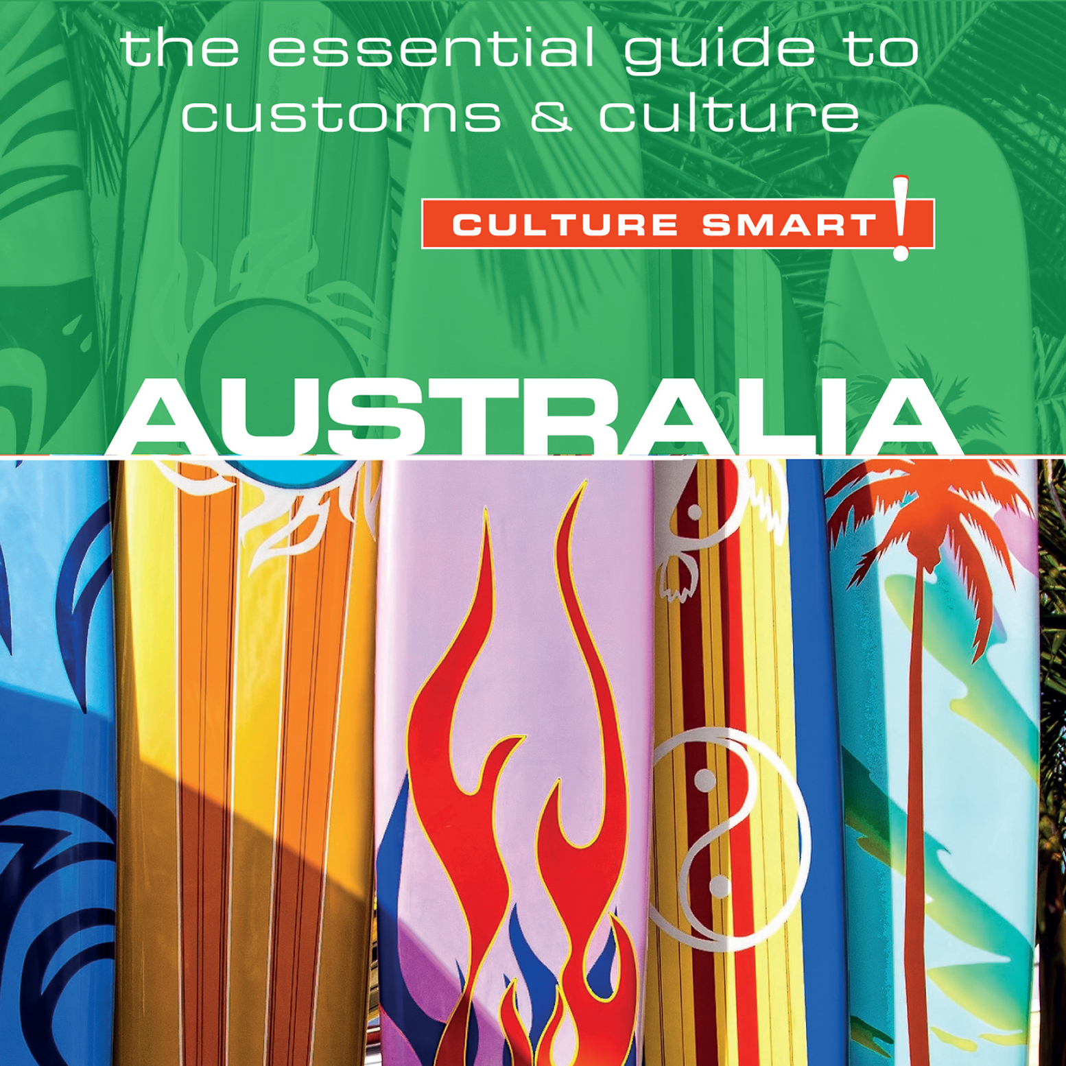 Printable Australia - Culture Smart!: The Essential Guide to Customs & Culture Audiobook Cover Art