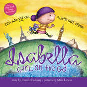 Isabella: Girl on the Go, by Jennifer Fosberry
