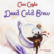 Dead Cold Brew, by Cleo Coyle