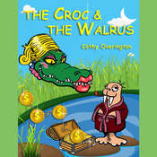 The Croc & the Walrus Audiobook, by Cathy Overington