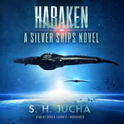 Haraken: A Silver Ships Novel, by Scott H.  Jucha