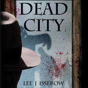 Dead City Audiobook, by Lee J Isserow