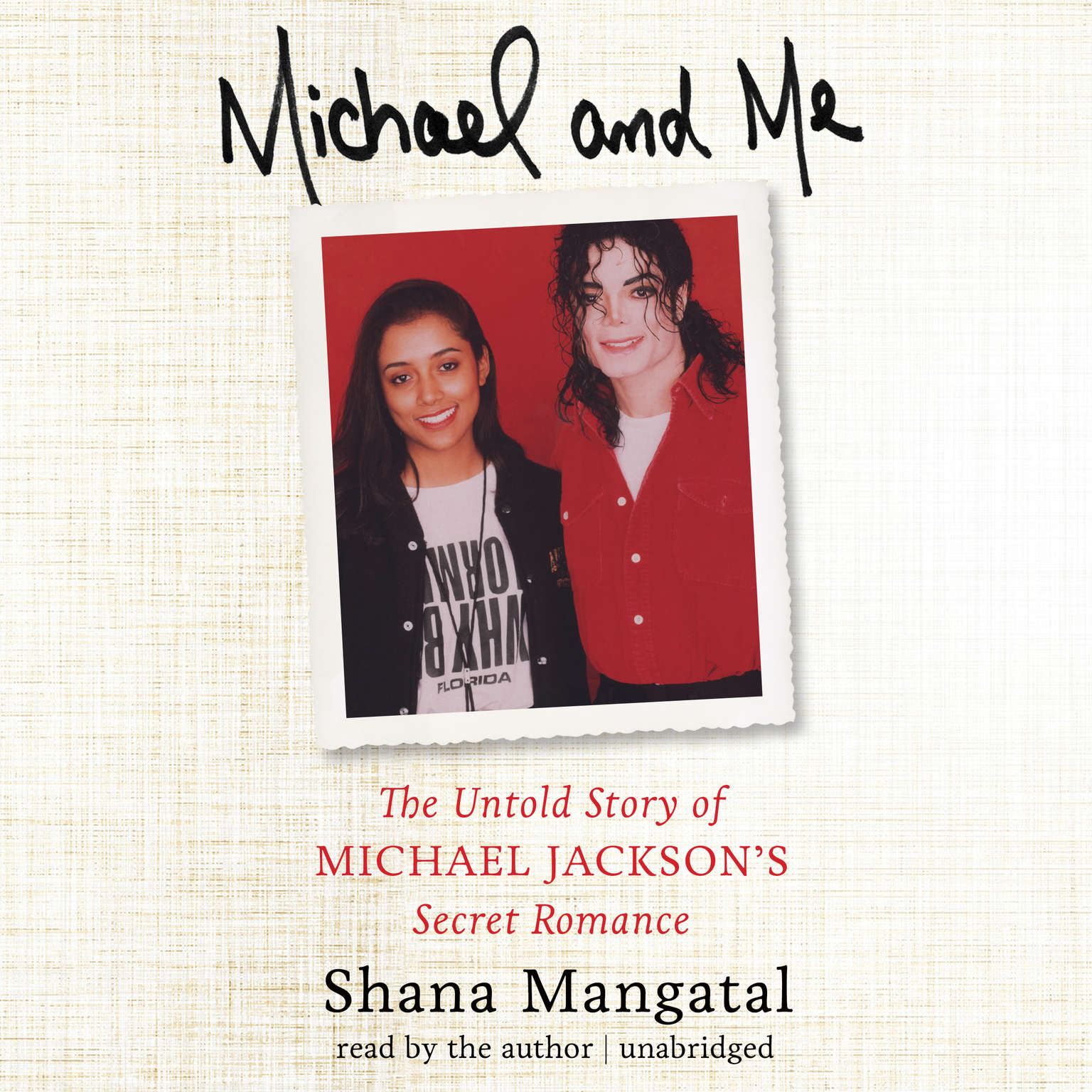 Printable Michael and Me: The Untold Story of Michael Jackson's Secret Romance Audiobook Cover Art
