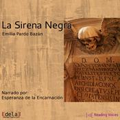 La sirena negra Audiobook, by Emilia Pardo Bazán