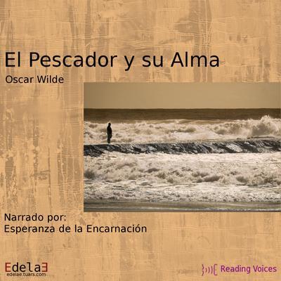 El pescador y su alma Audiobook, by Oscar Wilde