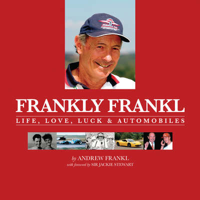 Frankly Frankl: Life, Love, Luck & Automobiles Audiobook, by Andrew Frankl