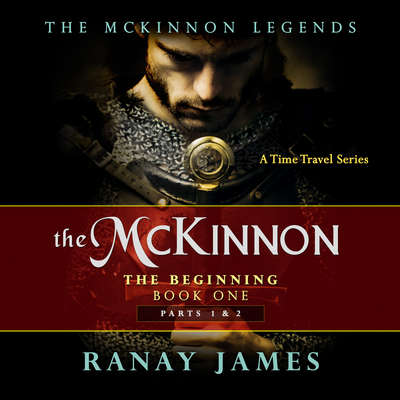The McKinnon : The Beginning Audiobook, by Ranay James