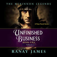 Unfinished Business Audiobook, by Ranay James