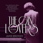 The Gin Lovers: The Serial, by Jamie Brenner