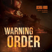 Warning Order: A Search and Destroy Thriller, by Joshua Hood