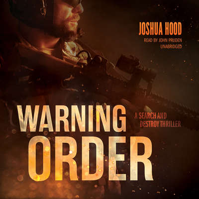 Warning Order: A Search and Destroy Thriller Audiobook, by Joshua Hood