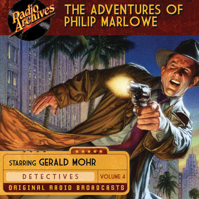 The Adventures of Philip Marlowe, Volume 4 Audiobook, by Raymond Chandler