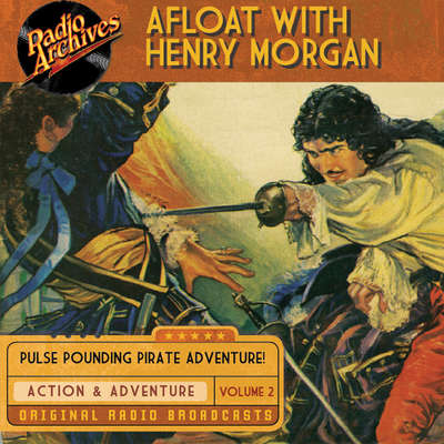 Afloat with Henry Morgan, Volume 2 Audiobook, by Warren Barry