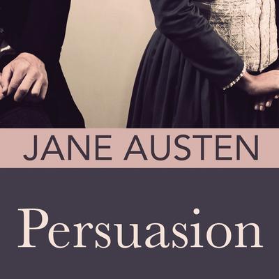 Persuasion Audiobook, by Jane Austen