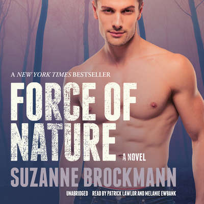 Force of Nature: A Novel Audiobook, by Suzanne Brockmann