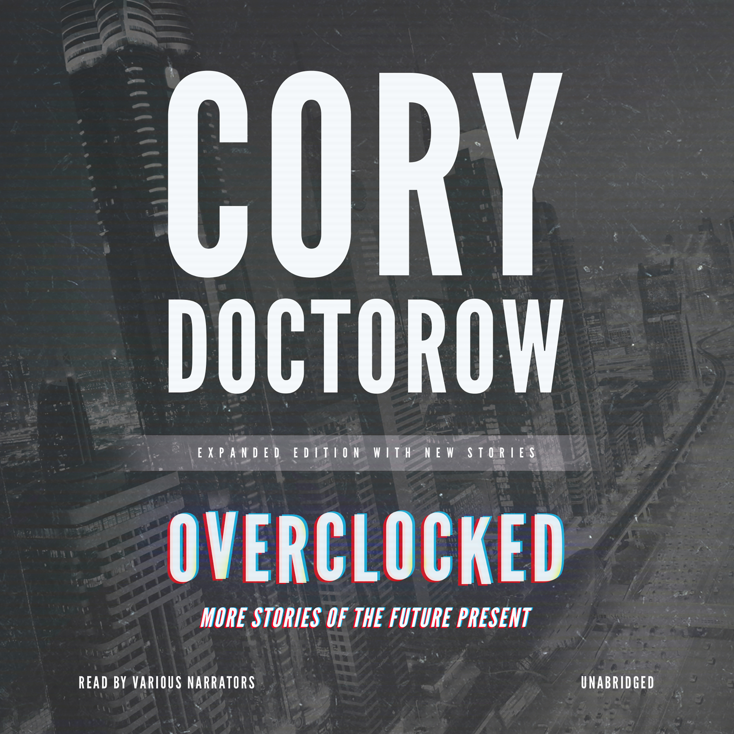 Printable Overclocked: More Stories of the Future Present Audiobook Cover Art