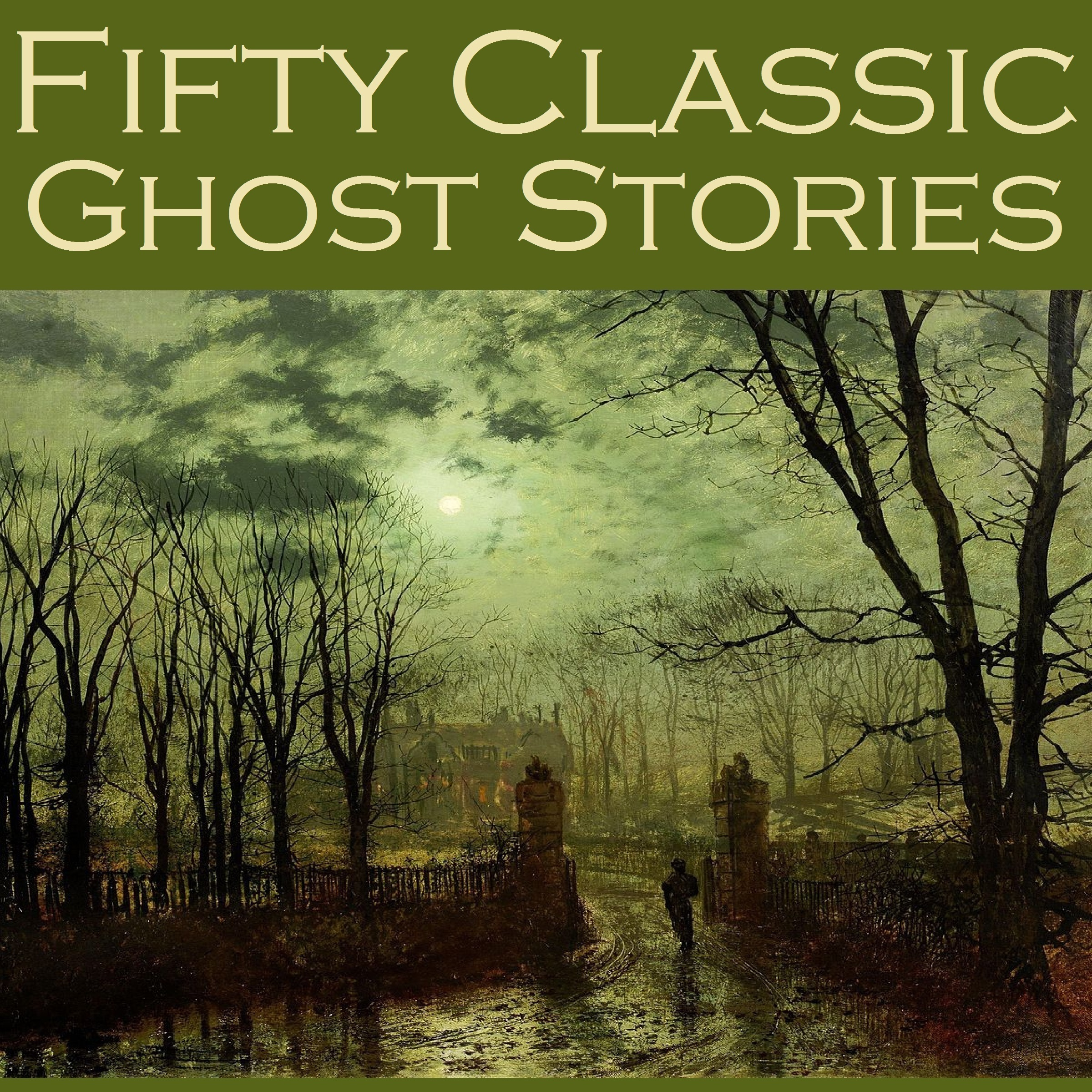 Printable Fifty Classic Ghost Stories Audiobook Cover Art