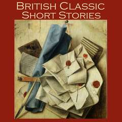 British Classic Short Stories Audiobook, by various authors