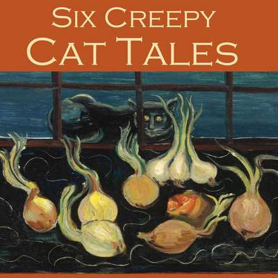 Six Creepy Cat Tales Audiobook, by various authors