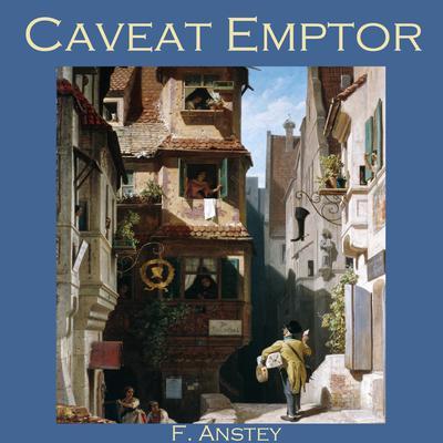 Caveat Emptor Audiobook, by F. Anstey