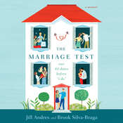 "The Marriage Test: Our 40 Dates Before ""I Do"", by Jill Andres, Brook Silva-Braga"