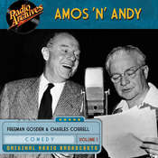 Amos 'n' Andy, Vol. 1 Audiobook, by Freeman Gosden