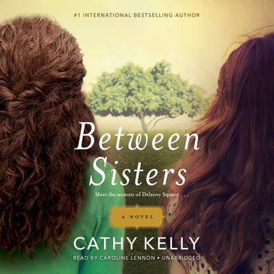Between Sisters Audiobook, by Cathy Kelly