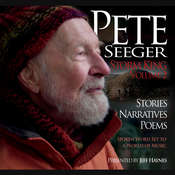 Pete Seeger: Storm King, Volume 2: Stories, Narratives, Poems, by Pete Seeger