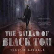 The Ballad of Black Tom, by Victor LaValle