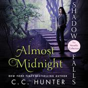 Almost Midnight: Shadow Falls: The Novella Collection, by C. C. Hunter