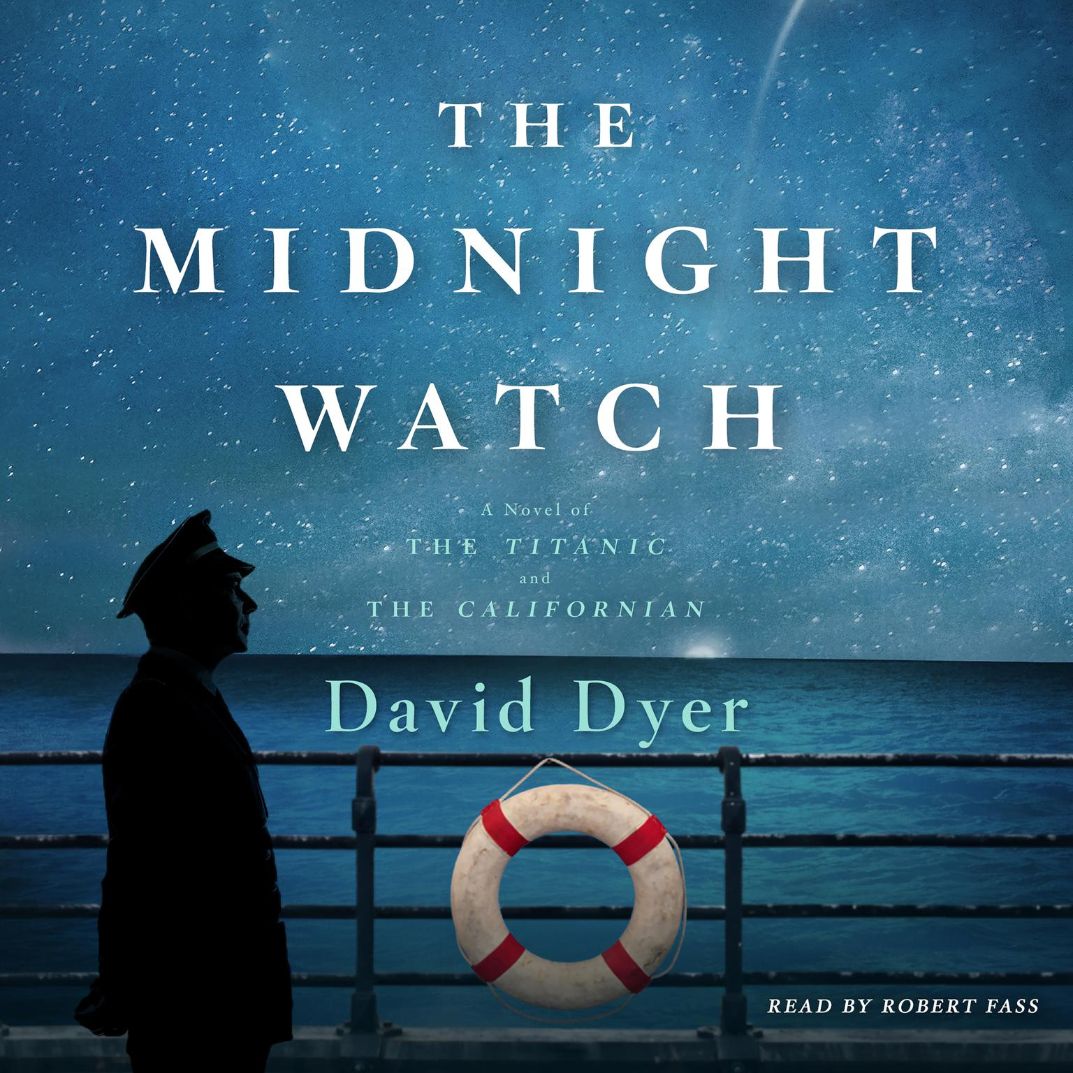Printable The Midnight Watch: A Novel of the Titanic and the Californian Audiobook Cover Art