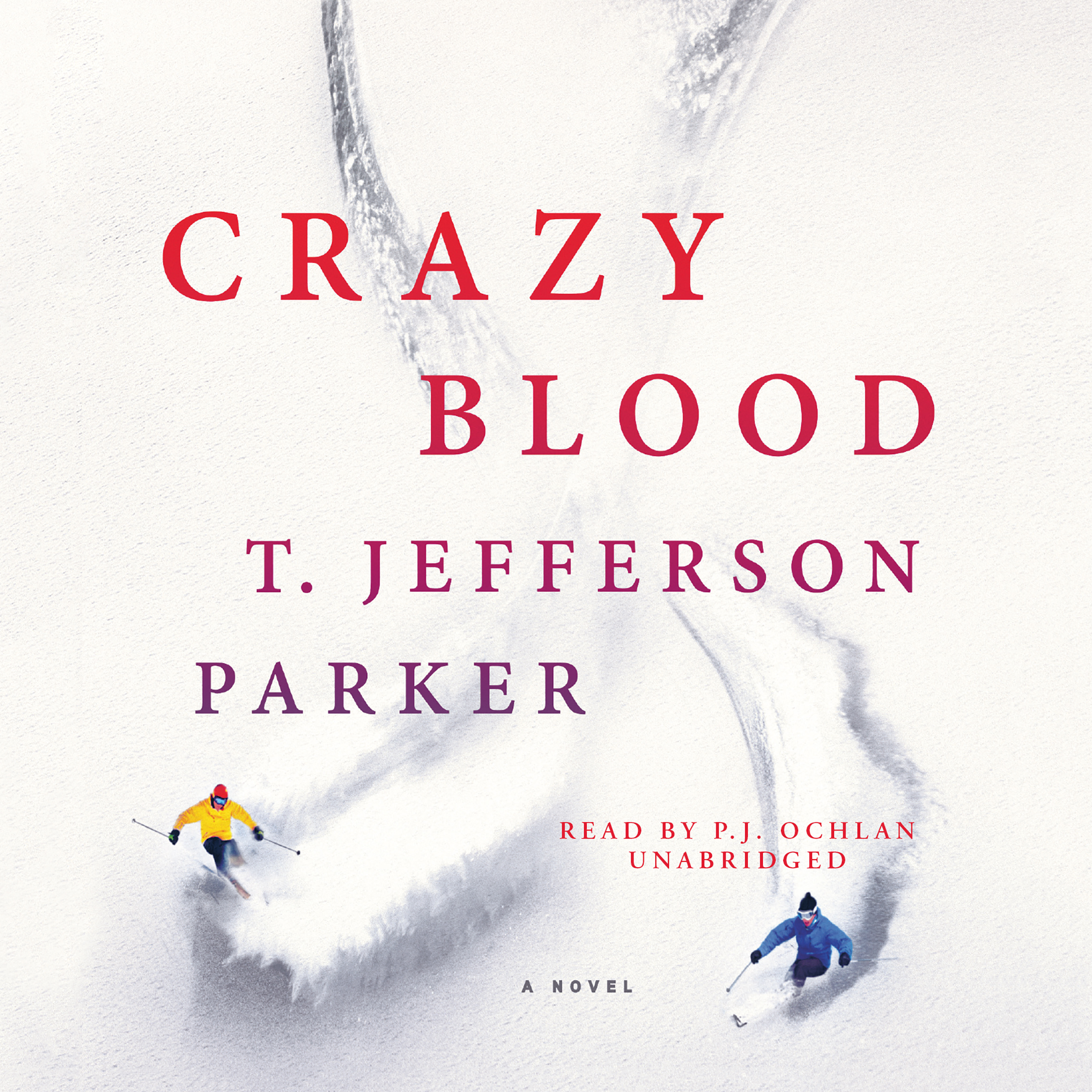 Printable Crazy Blood: A Novel Audiobook Cover Art
