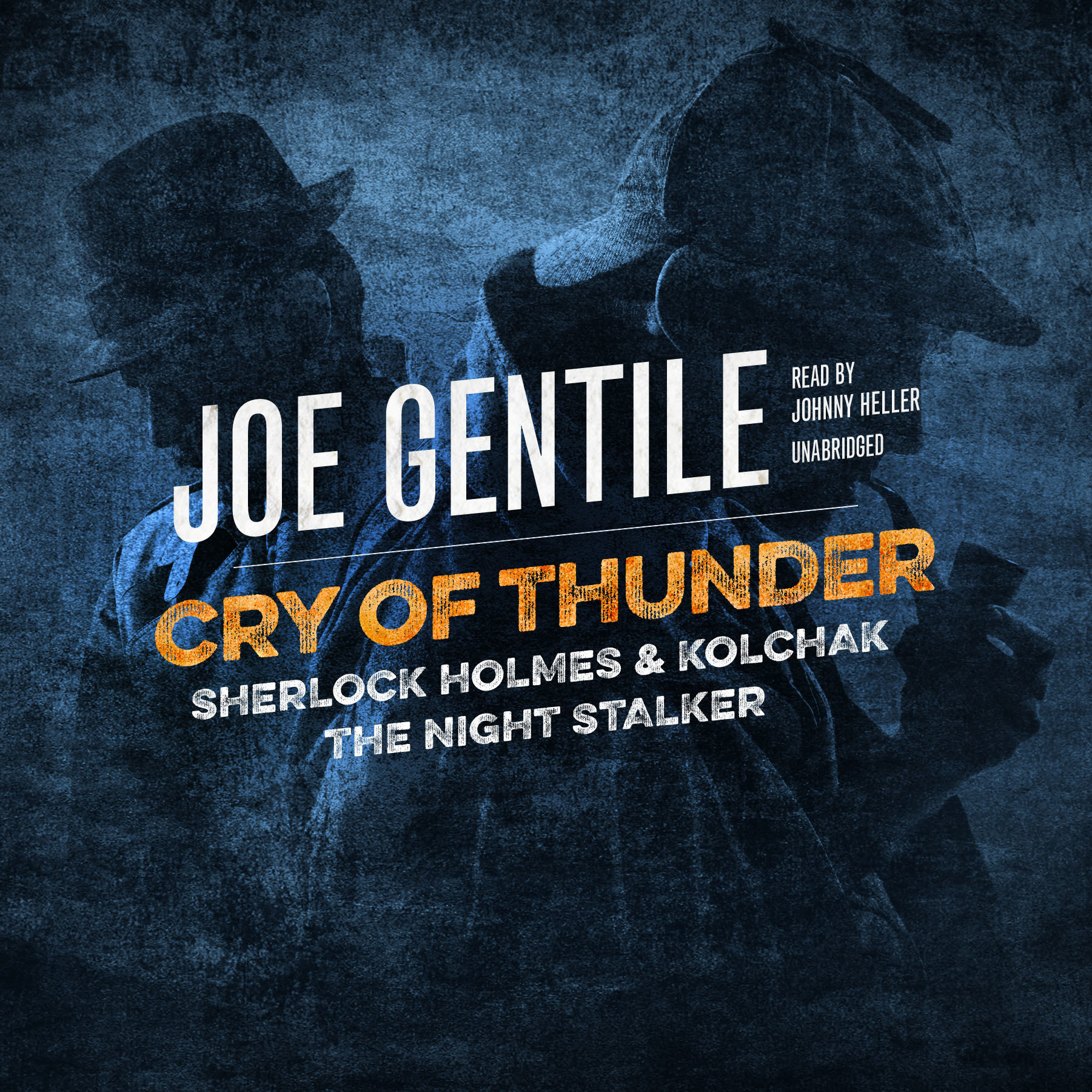 Printable Cry of Thunder: Sherlock Holmes & Kolchak the Night Stalker Audiobook Cover Art