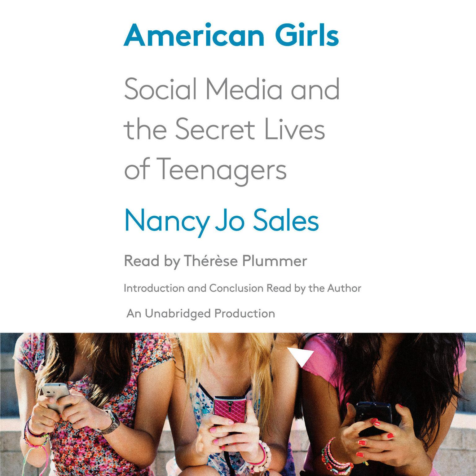 Printable American Girls: Social Media and the Secret Lives of Teenagers Audiobook Cover Art
