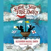School Ship Tobermory, by Alexander McCall Smith