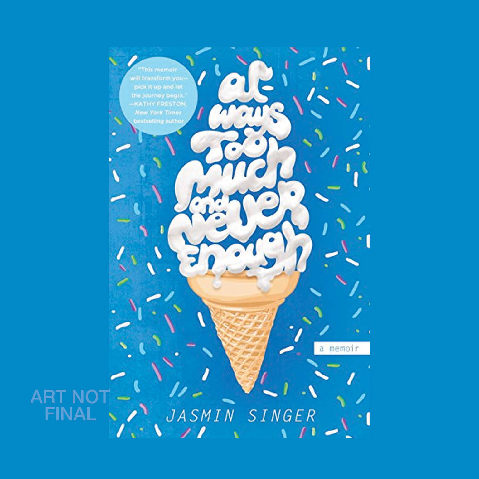 Always Too Much and Never Enough: A Memoir Audiobook, by Jasmin Singer