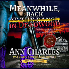 Meanwhile, Back in Deadwood Audiobook, by Ann Charles