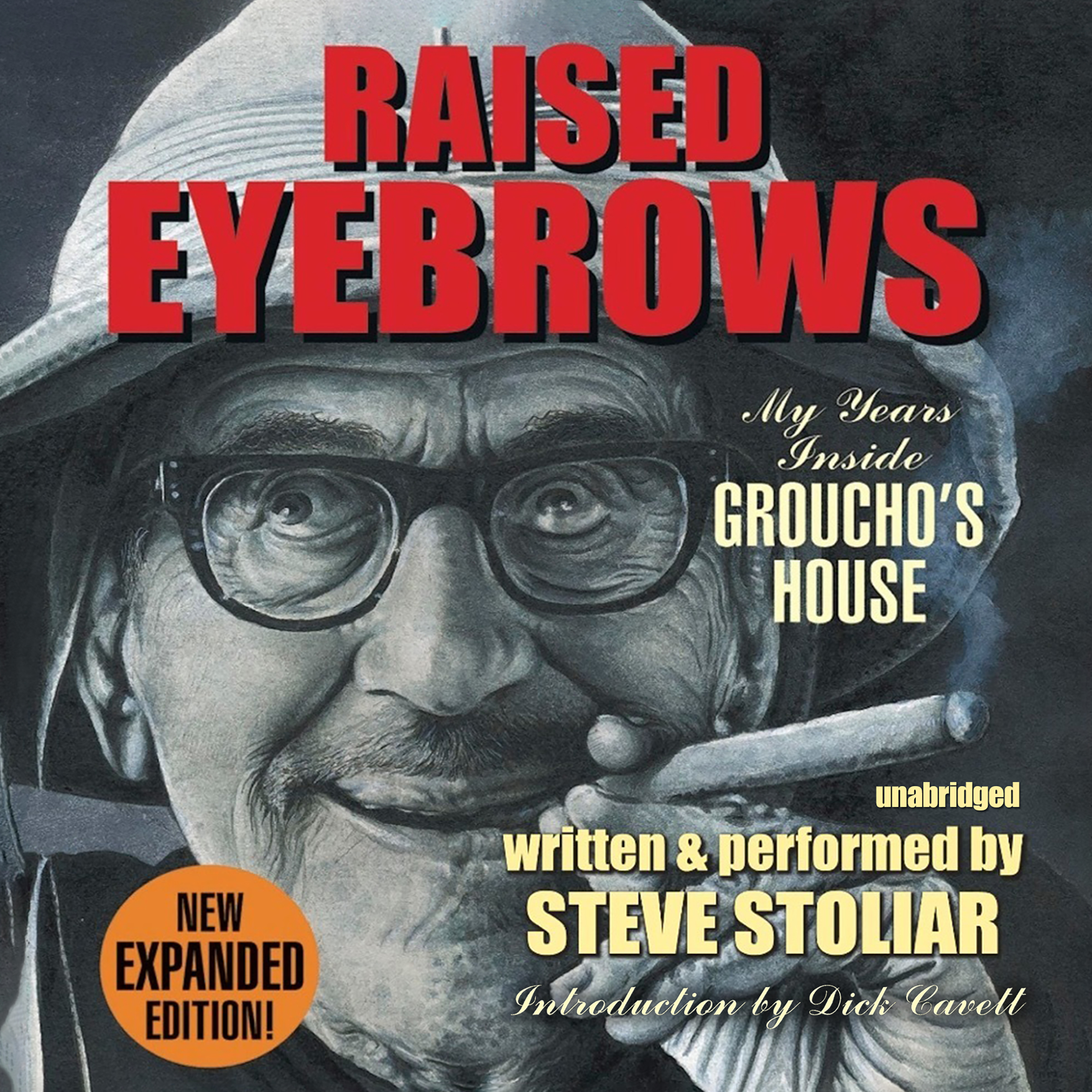 Printable Raised Eyebrows, Expanded Edition: My Years inside Groucho's House Audiobook Cover Art