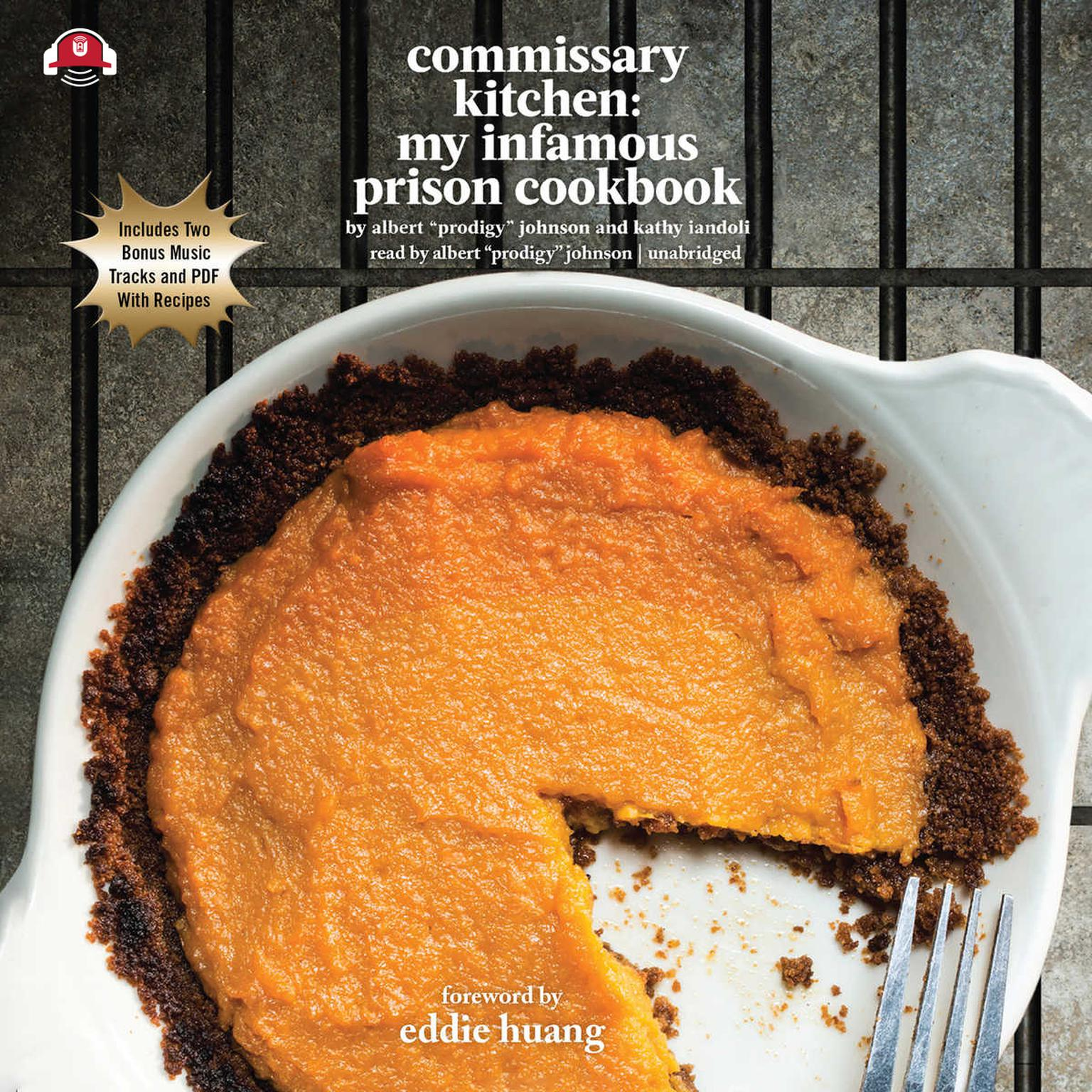 Printable Commissary Kitchen: My Infamous Prison Cookbook Audiobook Cover Art
