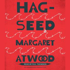Hag-Seed Audiobook, by Margaret Atwood