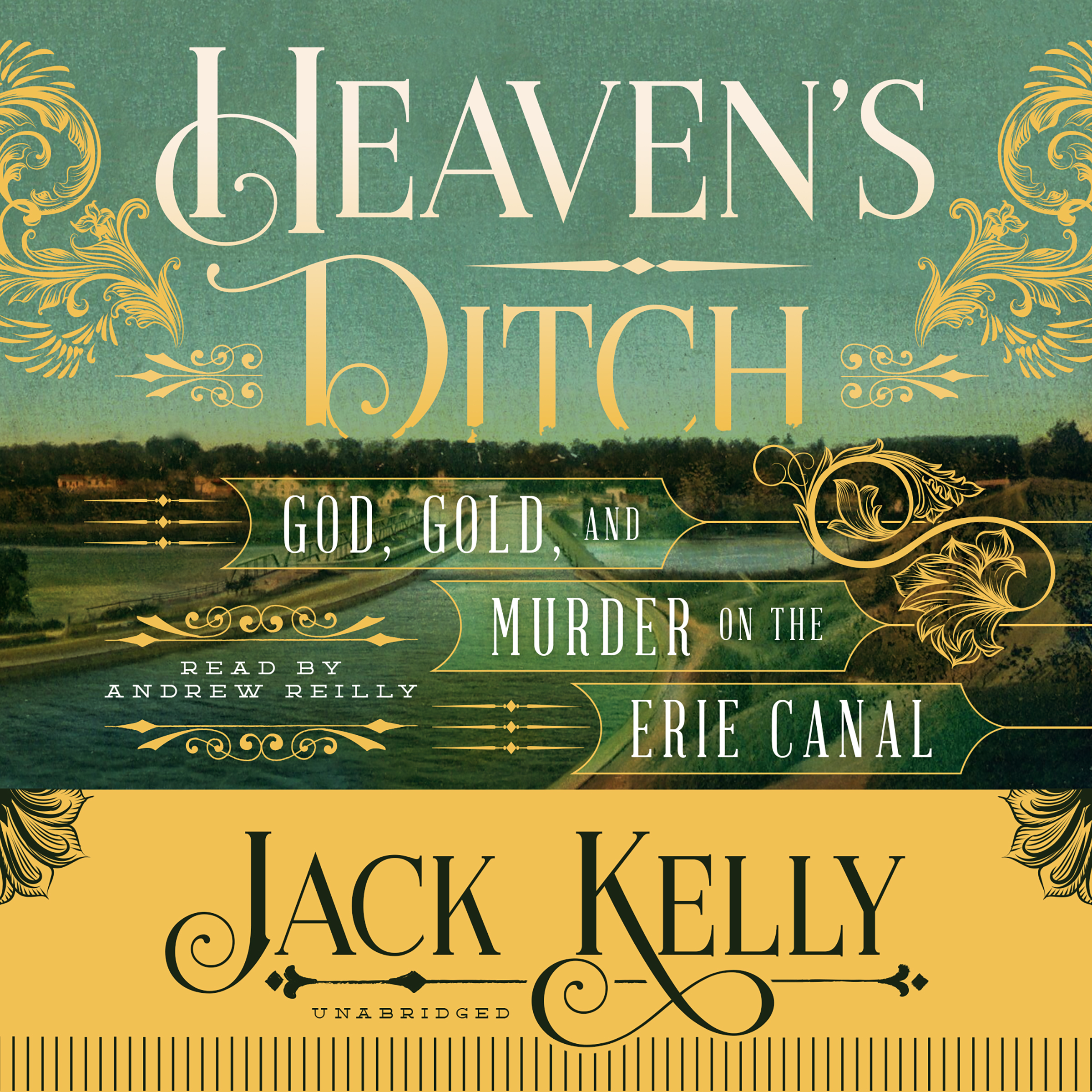 Printable Heaven's Ditch: God, Gold, and Murder on the Erie Canal Audiobook Cover Art