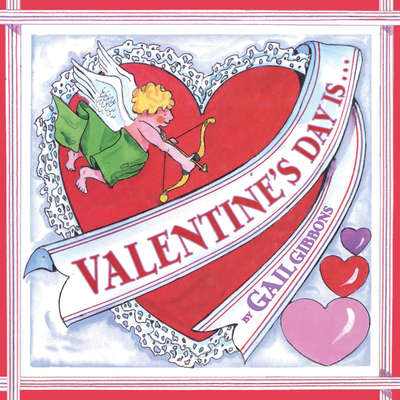 Valentines Day Is... Audiobook, by Gail Gibbons