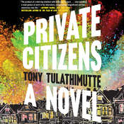 Private Citizens Audiobook, by Tony Tulathimutte