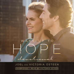 Wake Up to Hope: Devotional Audiobook, by Joel Osteen, Victoria Osteen