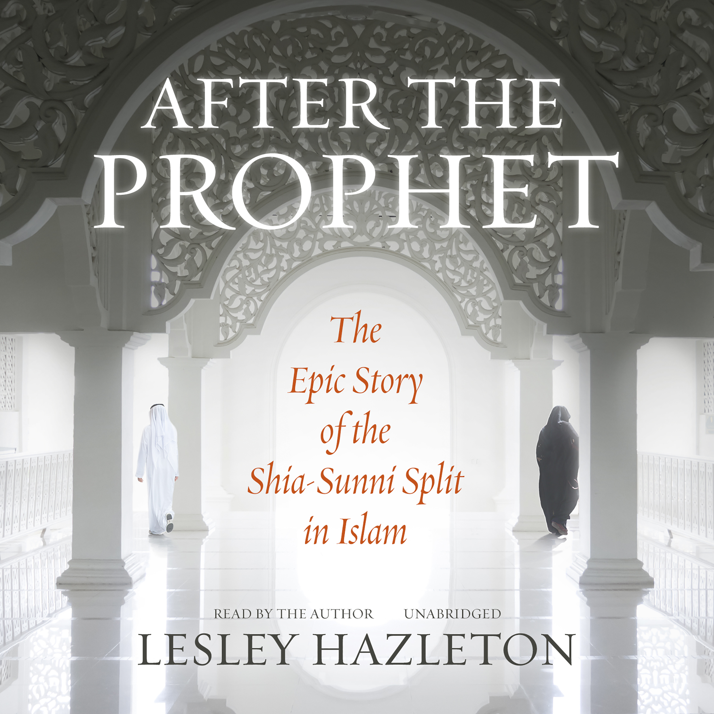 Printable After the Prophet: The Epic Story of the Shia-Sunni Split in Islam Audiobook Cover Art