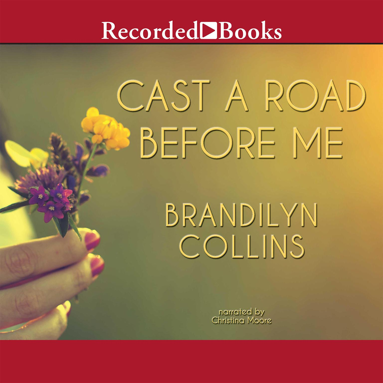 Printable Cast A Road Before Me Audiobook Cover Art
