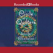 Circle of Quilters: Elm Creek Quilts, Book 9 Audiobook, by Jennifer Chiaverini