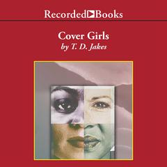 Cover Girls Audiobook, by T. D. Jakes