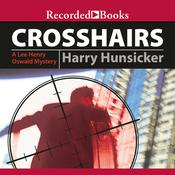 Crosshairs Audiobook, by Harry Hunsicker